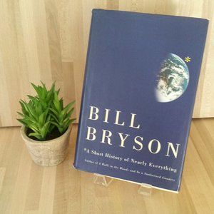 Bill Bryson. A Short History of Nearly Everything